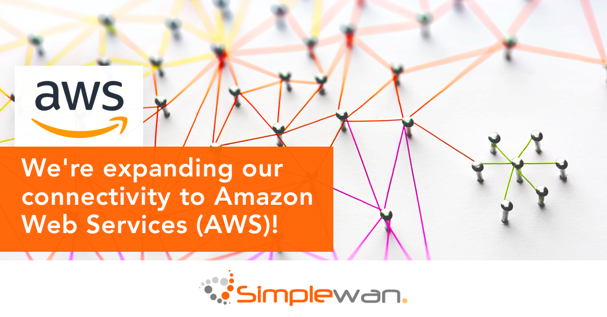 SimpleWAN's cloud connectivity is extending to AWS.